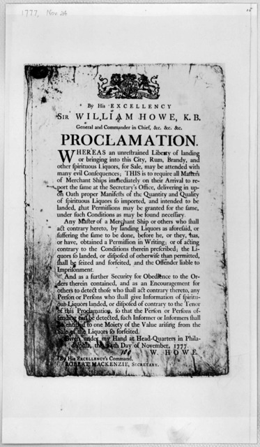 [Arms] By His Excellency Sir William Howe, K. B. General and Commander in chief, &c. &c. &c. Proclamation. Whereas unrestrained liberty of landing or bringing into this Cityrum, brandy and other spirituous liquors, for sale, may be attended with