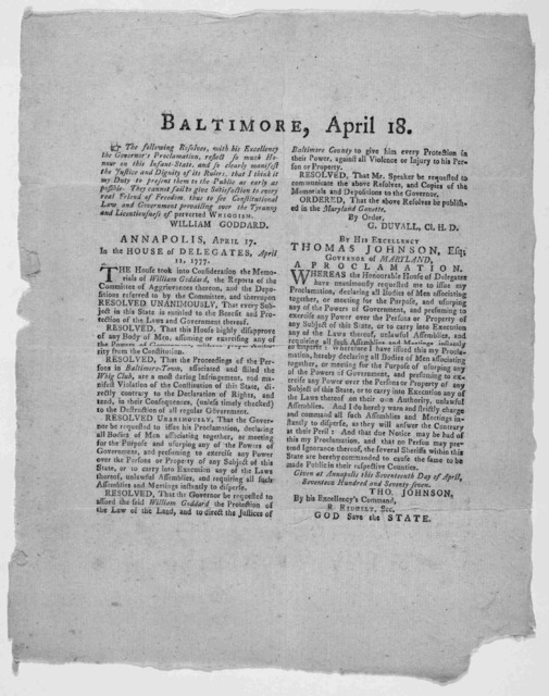 Baltimore, April 18. The following resolves, with his Excellency the Governor's proclamation, reflect so much honour on this infant state, and so clearly manifest the justice and dignity of its rulers, that I think it my duty to present them to