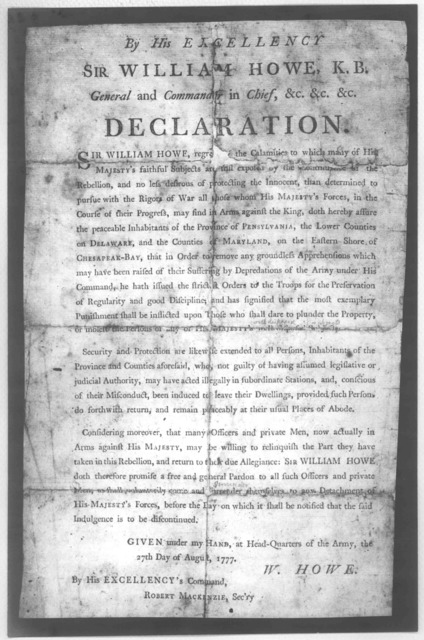Declaration by Sir William Howe, Commander in Chief of the British forces. Sir William regrets the calamities .... August 27, 1777.