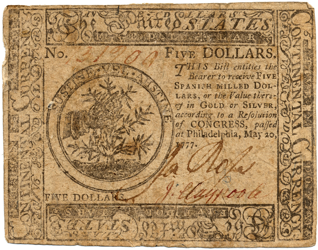 Five dollars. This bill entitles the bearer to receive five Spanish milled dollars or the value thereof in gold or silver, according to a resolution passed by congress at Philadelphia, May 20, 1777
