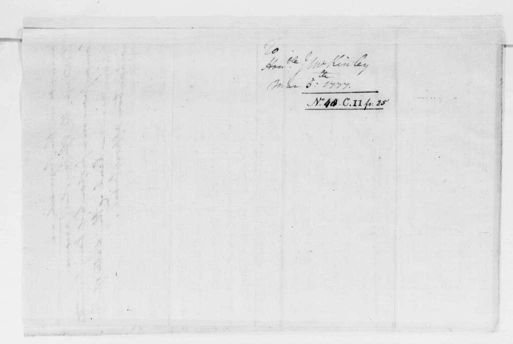 George Washington Papers, Series 4, General Correspondence: George Washington to John McKinly, March 4, 1777