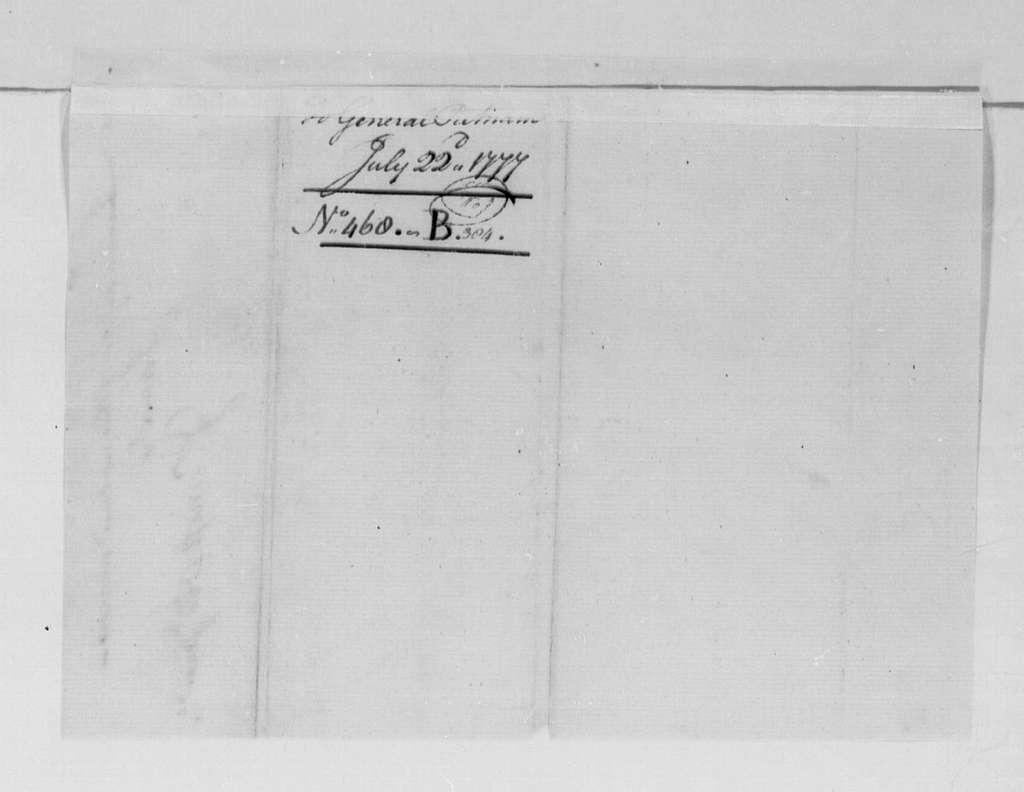 George Washington Papers, Series 4, General Correspondence: George Washington to Israel Putnam, July 22, 1777, two same date