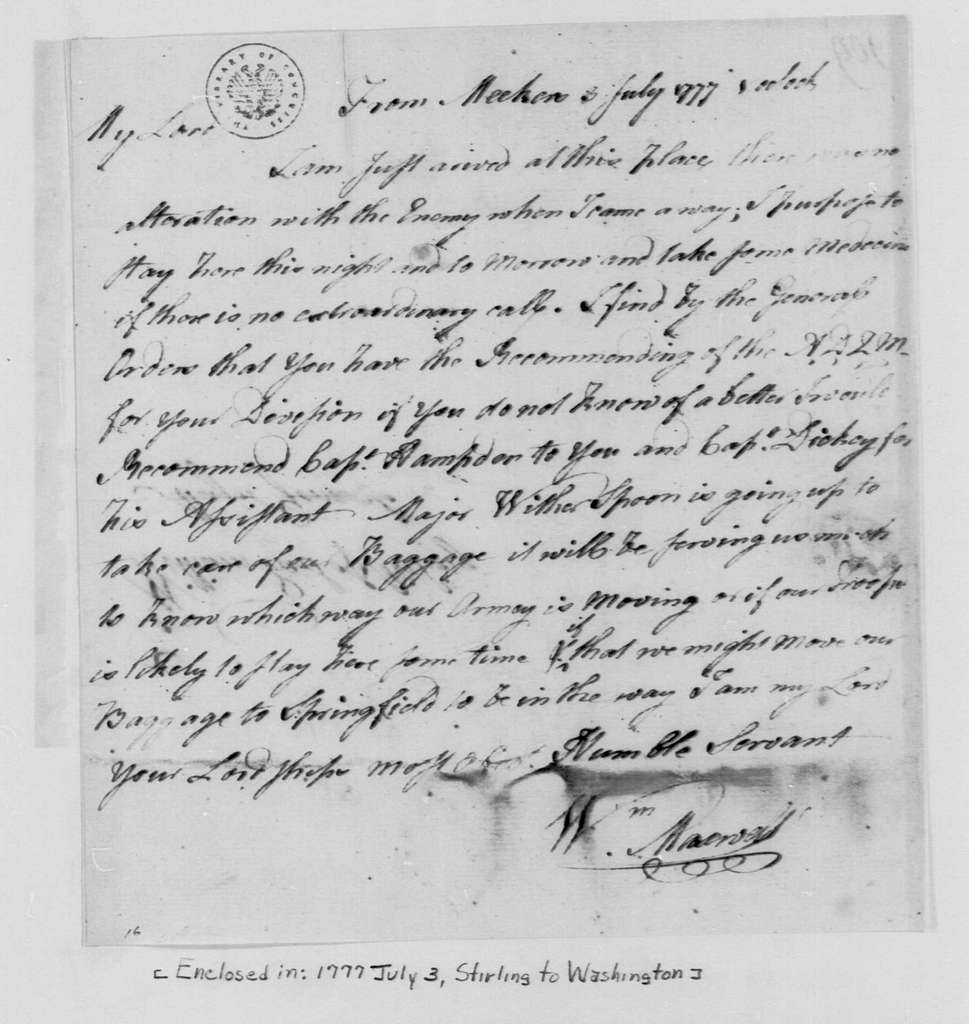 George Washington Papers, Series 4, General Correspondence: William Maxwell to William Alexander, Lord Stirling, July 3, 1777, three same date