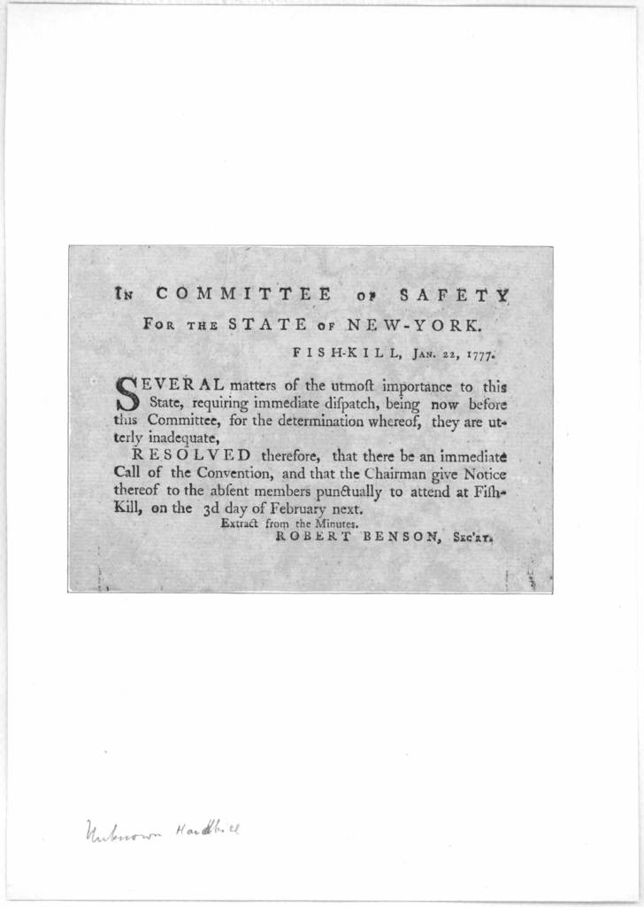 In Committee of Safety for the state of New-York, Fish-Kill, Jan. 22, 1777. Several matters of the utmost importance to this State, requiring immediate dispatch, being now before this Committee, for the determination whereof, they are utterly in