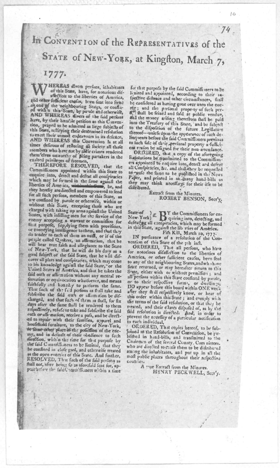 In Convention of the representatives of the state of New York, at Kingston, March 7, 1777. Whereas divers persons, inhabitants of this State have, for notorious disaffection to the liberties of America, and other sufficient causes, been sent int