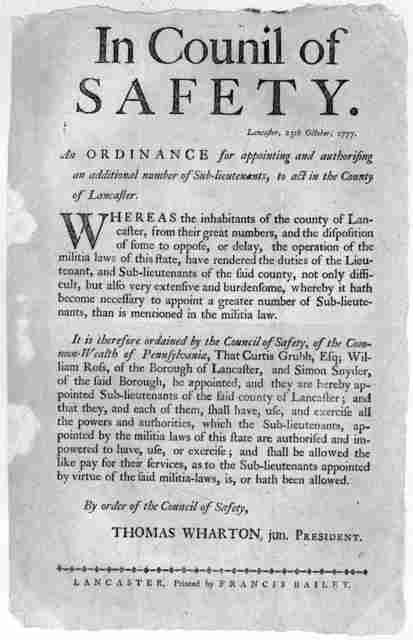 In Council of Safety. Lancaster, 25th October 1777. An ordinance for appointing and authorizing an additional number of sub-lieutenants, to act in the County of Lancaster ... By order of the Council of Safety. Thomas Wharton, jun. President. Lan