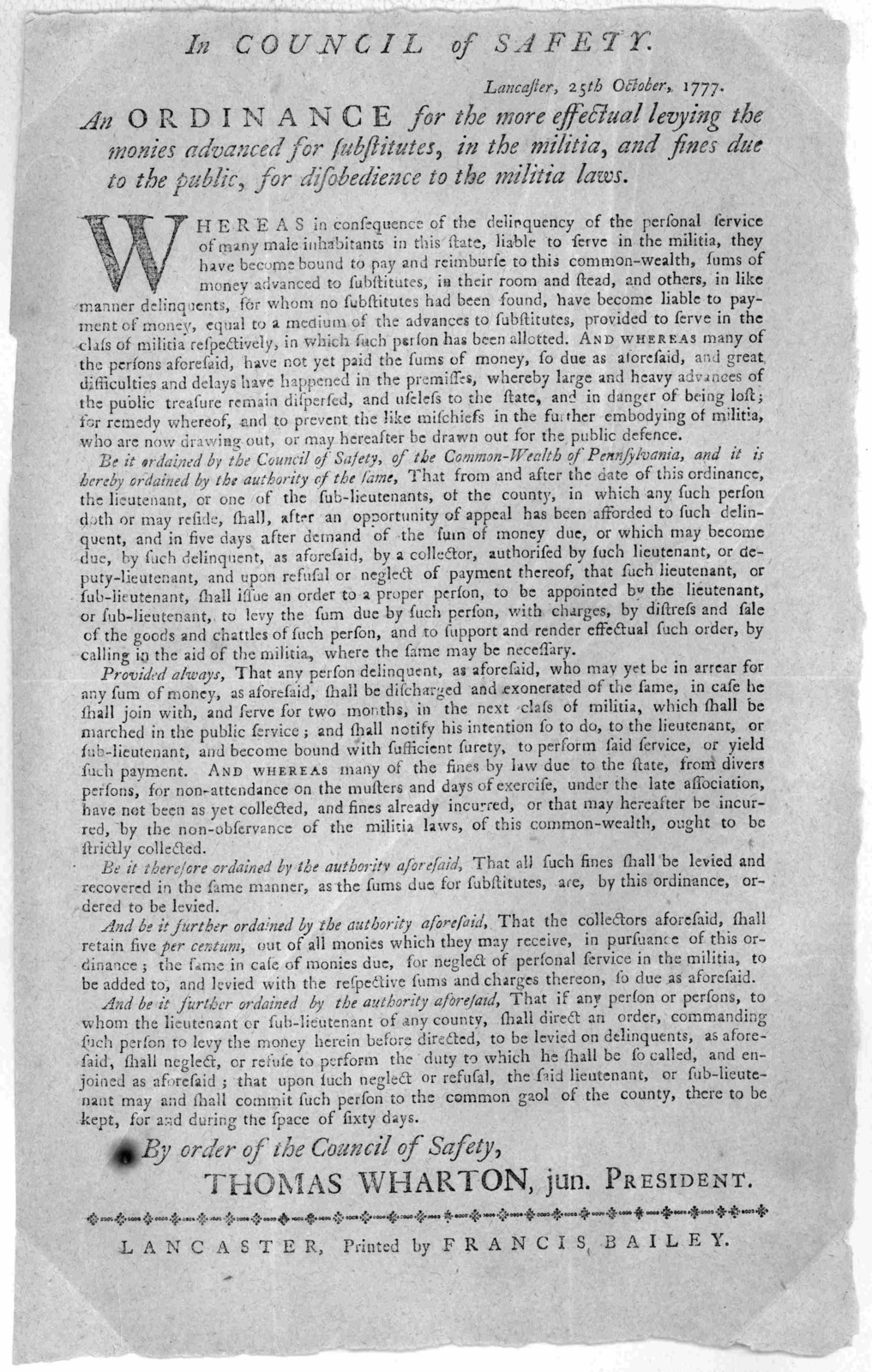 In Council of Safety. Lancaster, 25th October, 1777. An ordinance for the more effectual levying the monies advanced for substitutes, in the militia, and fines due to the public, for disobedience to the militia laws ... By order of the Council o