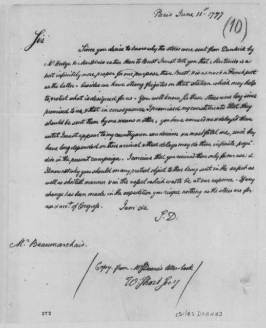 Silas Deane to Pierre Agustin Caron de Beaumarchais, June 11, 1777, Dispute over Route for Shipment of Stores; with Copy