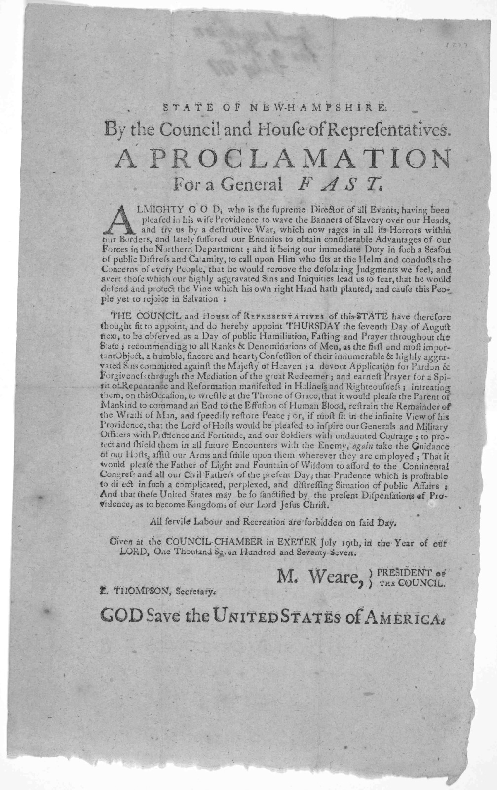 State of New Hampshire. By the Council and House of representatives. A proclamation for a general fast ... and do hereby appoint Thursday the seventh day of August next, to be observed as a day of public humiliation, fasting and prayer throughou