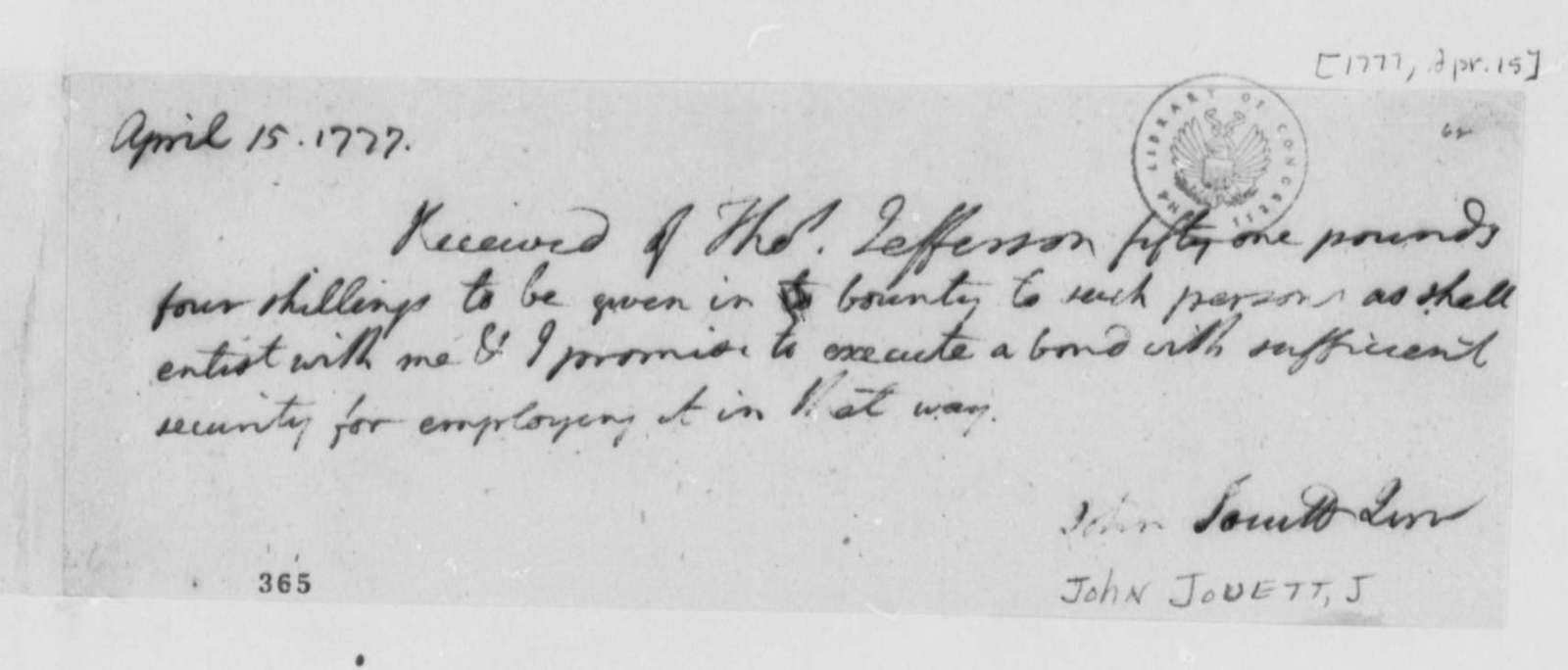 Thomas Jefferson to John Jouett Jr., April 15, 1777, Military Recruitment; Receipt for Bounty Money