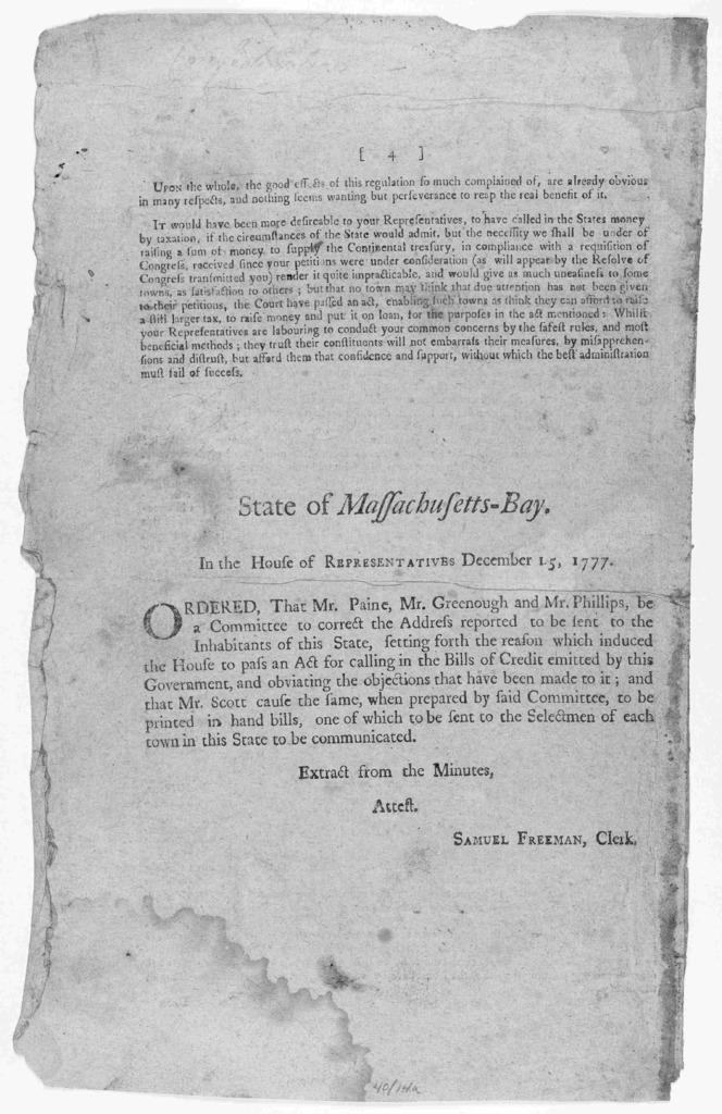 To the inhabitants of the State of Massachusetts-Bay. Friends and fellow countrymen! It is with concern and attention that the House of representatives find than an act, intitled an act for drawing in the bills of credit ... [Boston: Printed by