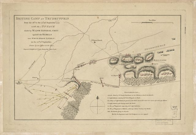 British camp at Trudruffrin from the 18th. to the 21st. of September 1777, with the attack made by Major General Grey against the rebels near White Horse Tavern on the 20th. of September.