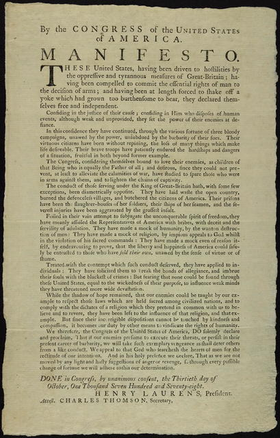 By the Congress of the United States of America. Manifesto : These United States, having been driven to hostilities by the oppressive and tyrannous measures of Great-Britain ... they declared themselves free and independent. ...