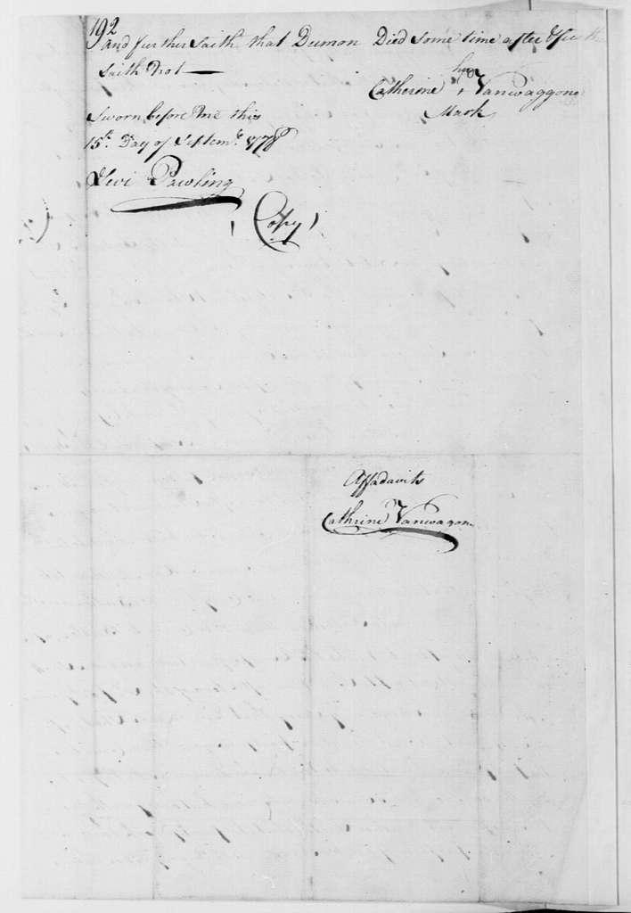 George Washington Papers, Series 4, General Correspondence: Catherine Vanwaggoner, September 15, 1778, Affidavit on Hermanus Demun