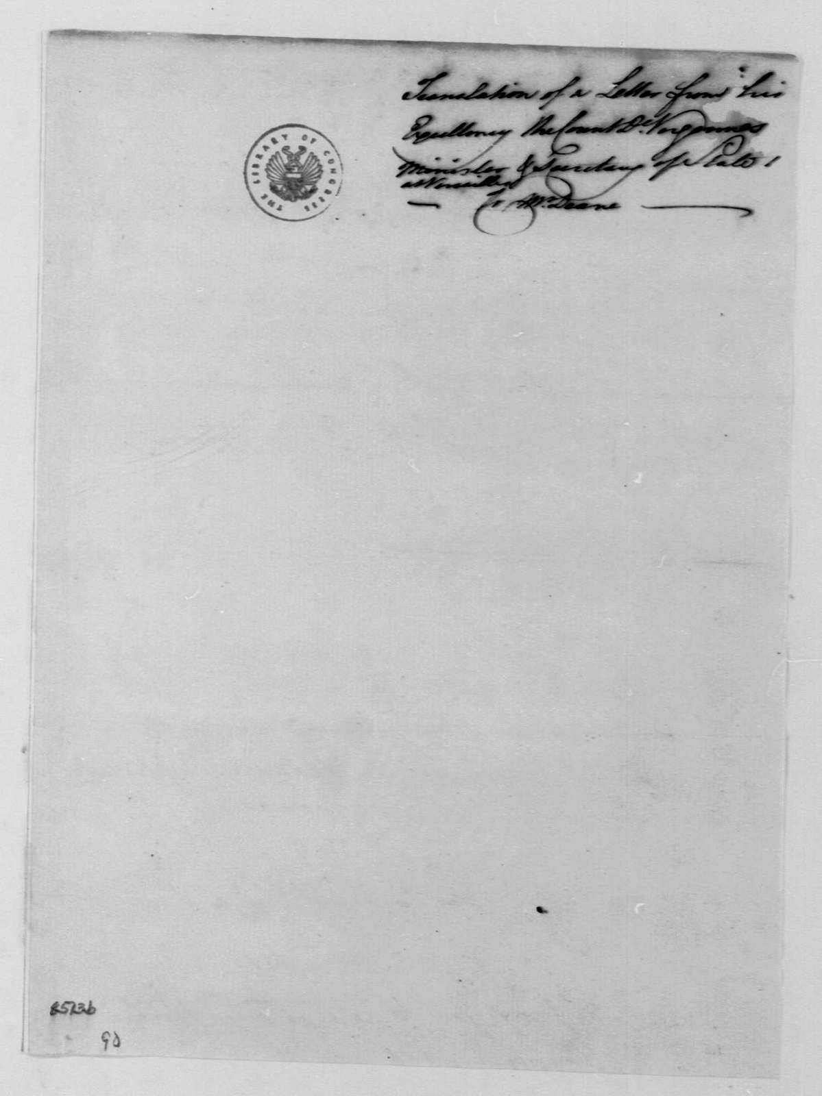 George Washington Papers, Series 4, General Correspondence: Charles Gravier, Comte de Vergennes to Silas Deane, March 26, 1778, Translation