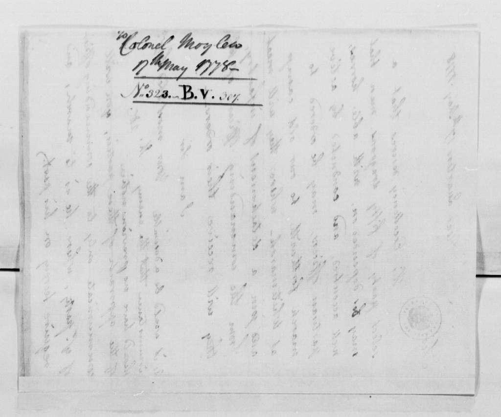 George Washington Papers, Series 4, General Correspondence: John Laurens to Stephen Moylan, May 17, 1778