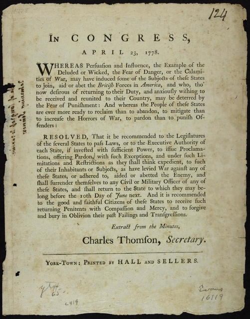 In Congress, April 23, 1778 : Whereas persuasion and influence, the example of the deluded or wicked, the fear of danger, or the calamities of war, may have induced some of the subjects of these states to join, aid or abet the British forces in America ...
