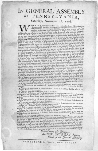 In General assembly of Pennsylvania, Saturday, November 28, 1778. [Resolution, defining the manner of voting for, and against a Convention, and the points to be determined by the Convention] Philadelphia: Printed by John Dunlap. [1778].