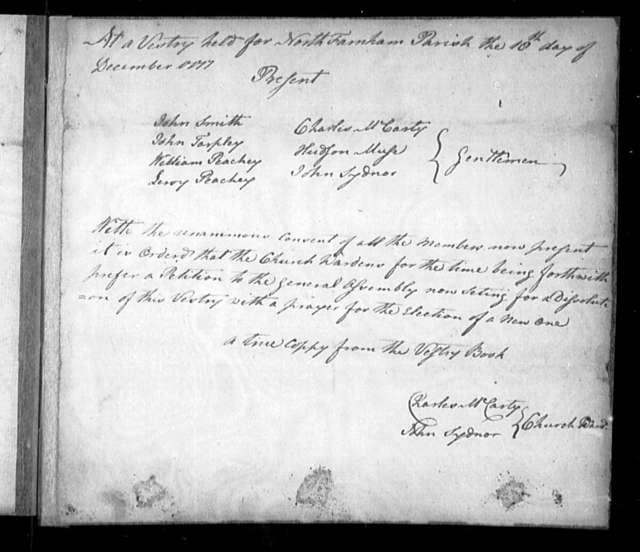 October 19, 1778, Richmond County, North Farnham Parish, for dissolution of vestry.