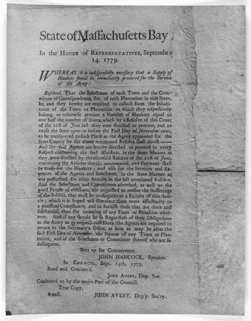 State of Massachusetts Bay In the House of representatives, September 14, 1779. Whereas it is indispensably necessary that a supply of blankets should be immediately procured for the service of the army ... [Boston: Printed by Thomas & John Flee