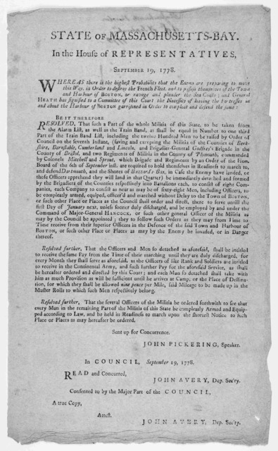 State of Massachusetts-Bay. In the House of representatives. September 19, 1778. Whereas there is the highest probability that the enemy are preparing to move this way, in order to destroy the French fleet, and to possess themselves of the town