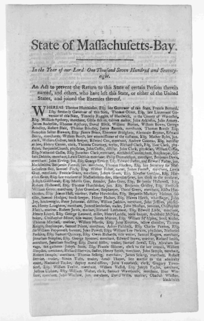 State of Massachusetts-Bay. In the year of our Lord one thousand seven hundred and seventy eight. An act to prevent the return to this State certain persons therein named, and others, who have left this State or either of the United States, and