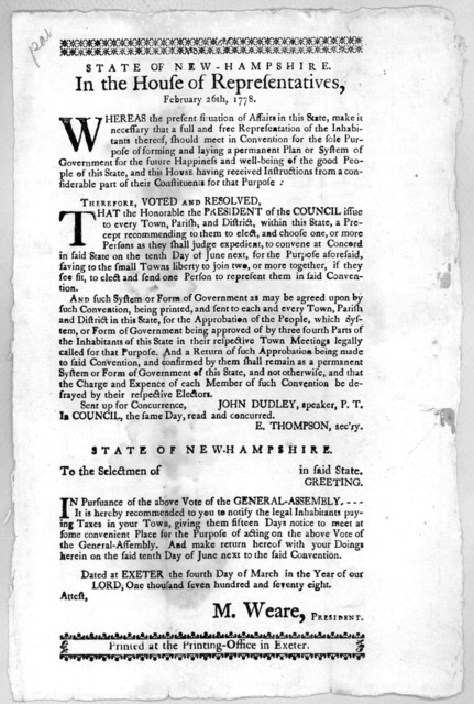 State of New-Hampshire in the House of representatives, February 26th, 1778. Whereas the present situation of affairs in this State, make it necessary that a full and free representation of the inhabitants thereof, should meet in Convention for