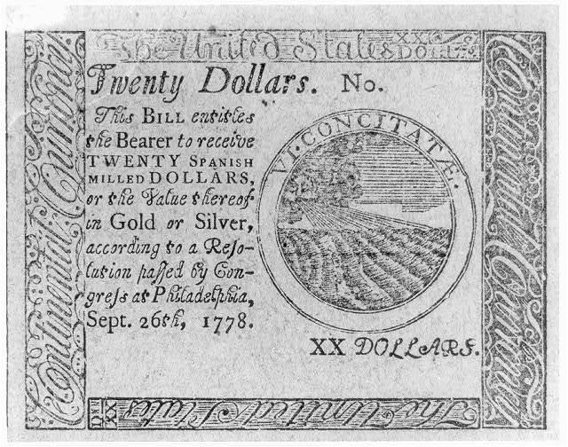"""Twenty dollars, this bill entitles the bearer to receive twenty spanish milled dollars ... Sept. 26, 1778"""