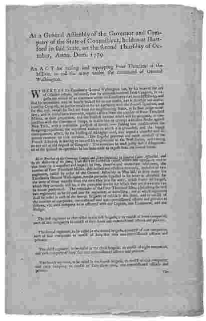 At a General Assembly of the Governor and company of the State of Connecticut, holden at Hartford,  in said state, on the second Thursday of October, Anno Dom. 1779. An act for raising and equipping four thousand of the militia, to aid the army
