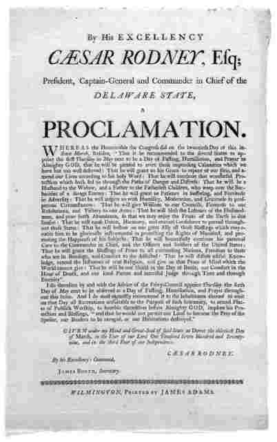 By His excellency Caesar Rodney, Esq; president, captain-general and commander in chief of the Delaware State a proclamation ... I do therefore by and with the advice of the privy-council appoint Thursday the sixth day of May next to be observed