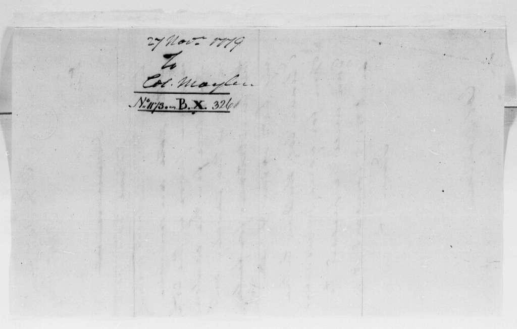 George Washington Papers, Series 4, General Correspondence: George Washington to Stephen Moylan, November 27, 1779, two same date