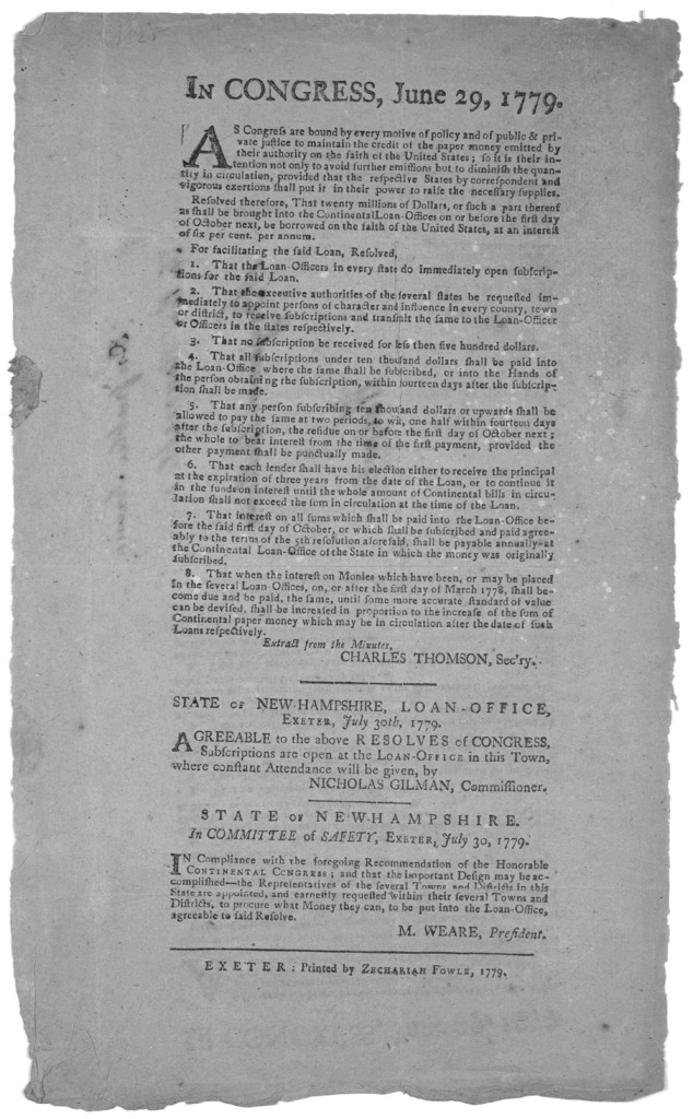 In Congress, June 29, 1779. As Congress are bound by every motive of policy and of public & private justice to maintain the credit of the paper money emitted by their authority on the faith of the United States [Resolutions to borrow twenty mill