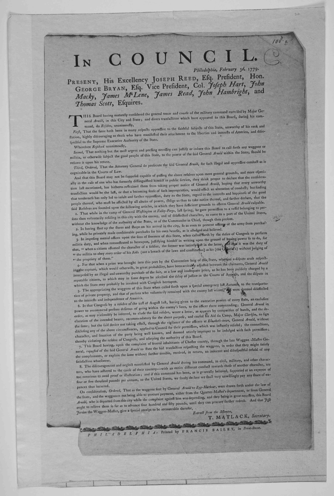 In Council. Philadelphia, February 3d. 1779 ... This board having maturely considered the general tenor and course of the military command exercised by Major General Arnold, in this City and State; and divers transactions which have appeared to