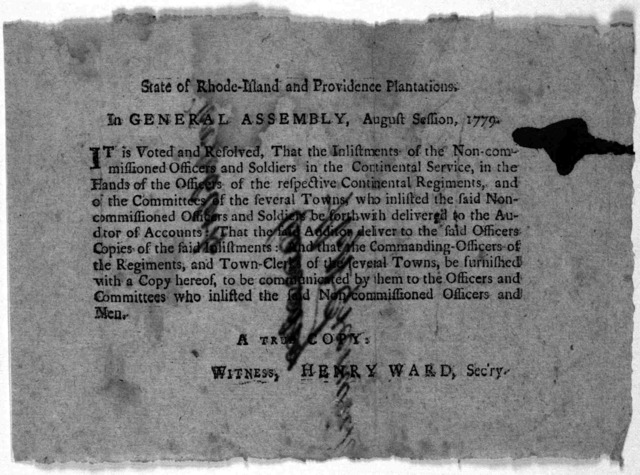 State of Rhode Island and Providence plantations. In General Assembly, August Session, 1779. It is voted and resolved, that the inlistments of the Non-commissioned officers and soldiers in the Continental service, in the hands of the officers of