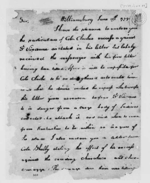 Thomas Jefferson to George Washington, June 19, 1779, George Rogers Clark and Illinois Expedition; Capture of British Trading Post at Vincennes