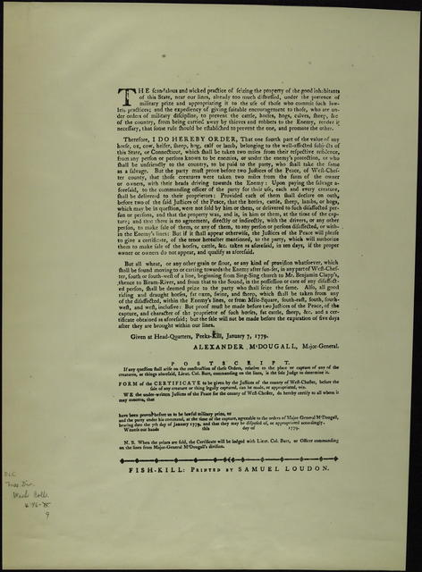 Whereas, many persons, at and below the White-Plains, in the county of West-Chester, by reason of the ravages of the enemy are greatly distressed for want of provision to support their families :  ... I do hereby authorize ... permission to any person or persons ... to carry or drive to their respective dwellings, the necessary provisions for their families ...