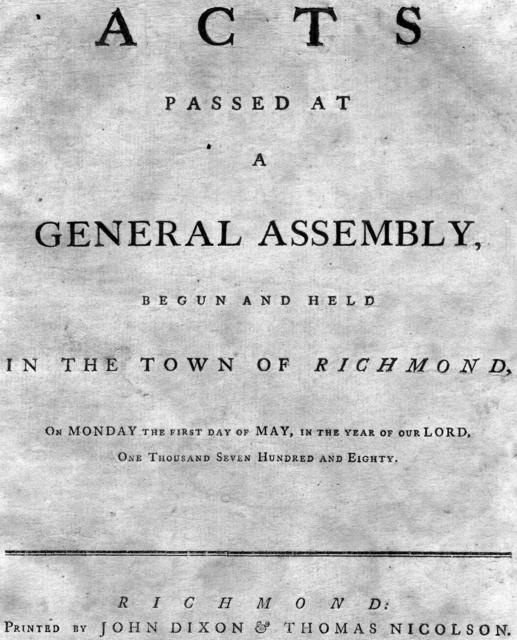 Acts passed at a General Assembly : begun and held in the town of Richmond, on Monday the first day of May, in the year of our Lord, one thousand seven hundred and eighty