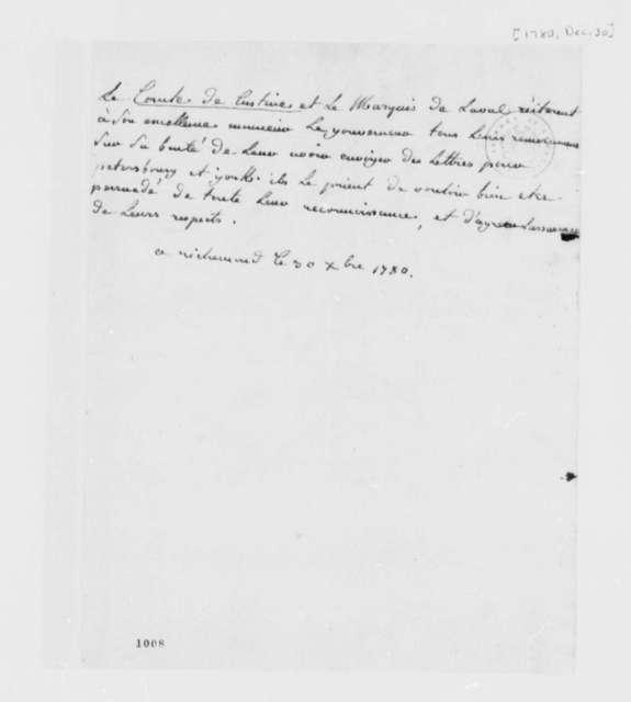 Adam Philippe, Comte de Custine-Sarreck and Anne A. M. S. J. de Montmorency Laval, Marquis de Laval, December 30, 1780, Note to Thomas Jefferson