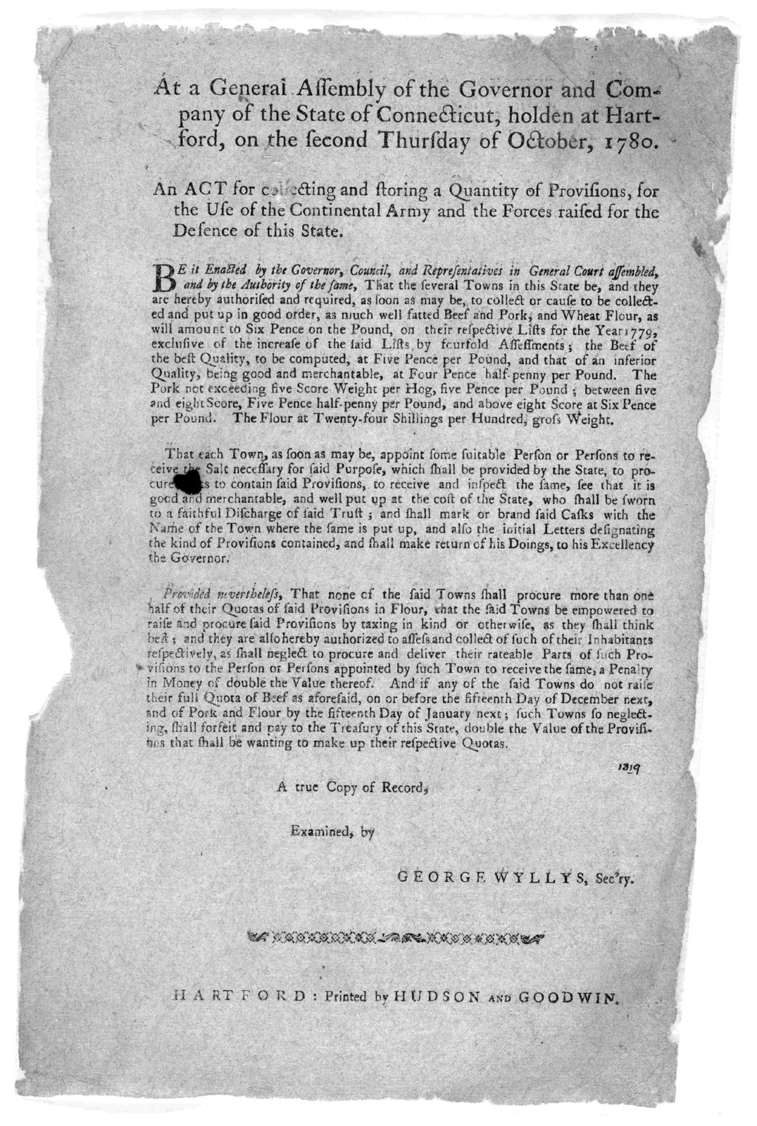 At a General Assembly of the Governor and company of the State of Connecticut, holden at Hartford, on the second Thursday of October, 1780. An act for collecting and storing a quantity of provisions, for the use of the Continental army and the f
