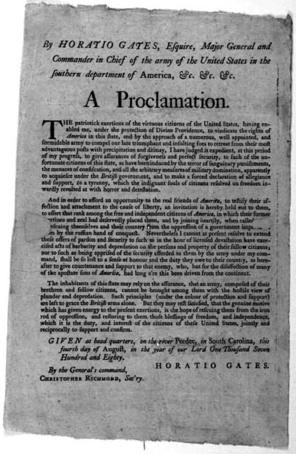 By Horatio Gates, Esquire, Major General and commander in chief of the army of the United States in the southern department of America, &c. &c. &c. A proclamation. The patriotick exertions of the virtuous citizens of the United States, having en