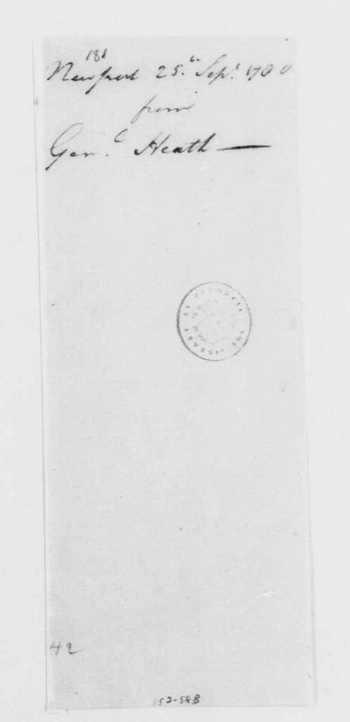 George Washington Papers, Series 4, General Correspondence: William Heath to George Washington, September 25, 1780