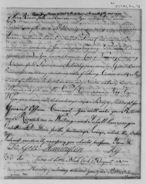 Horatio Gates to W. H. Harrington, August 7, 1780