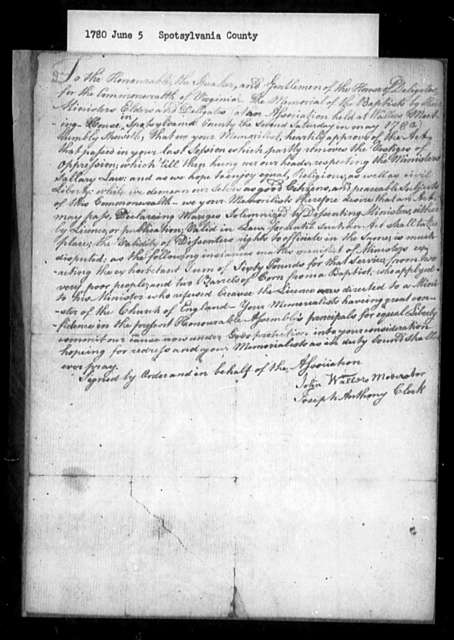 June 5, 1780, Spotsylvania, Baptist Association at Waller's Meeting-House, for legalization of marriages performed by dissenting ministers, etc.