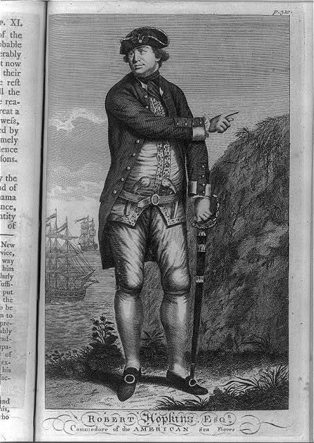 Robert [i.e., Esek] Hopkins, Esqr., commodore of the American sea forces