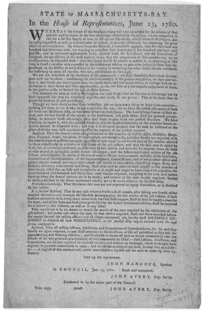State of Massachusetts-Bay. In the House of representatives ... Whereas the troops of the Southern states will now be needed for the defence of that quarter, and by reason of the late advantages obtained by the enemy, we are compelled to call fo