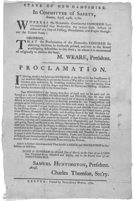 State of New-Hampshire. In Committee of Safety, Exeter. April 14th, 1789. Whereas the Honorable Continental Congress have recommended that Wednesday the twenty-sixth instant be observed as a day of fasting, humiliation, and prayer throughout the