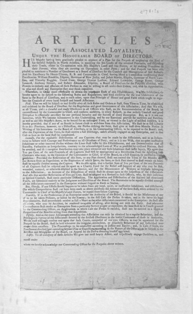 Articles of the associated loyalist, under the Honourable Board of Directors. [New York? 1781?].
