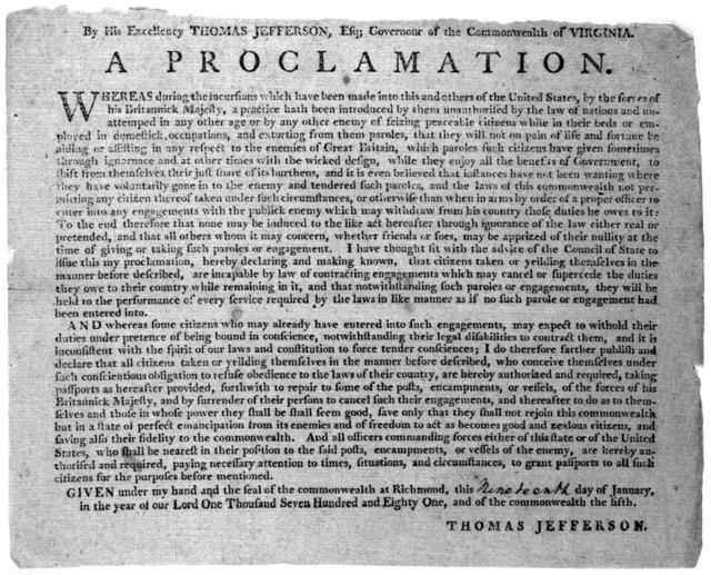 By His Excellency Thomas Jefferson, Esq. Governour of the Commonwealth of Virginia. A proclamation. Whereas during the incursions, which have been made into this and others of the United States, by the forces of His Britannick Majestic, a practi