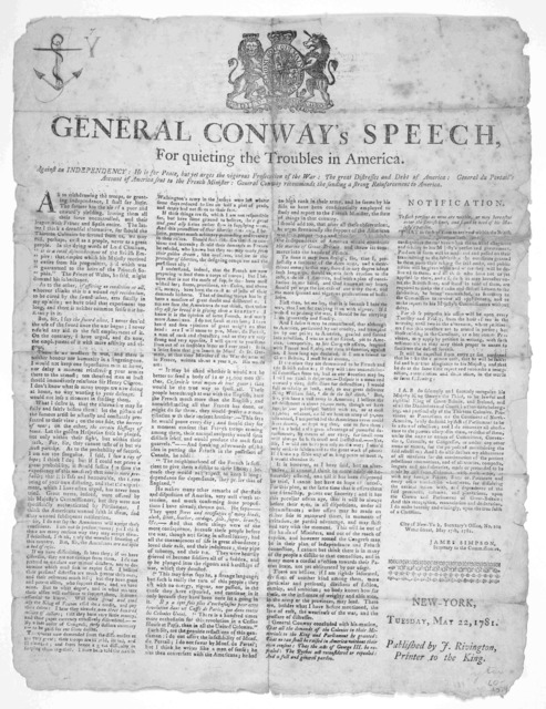 General Conway's speech, for quieting the troubles in America. Against an independency: He is for peace, but yet argues the vigorous prosecution of the war: the great distresses and debt of America: General du Portail's account of America sent t