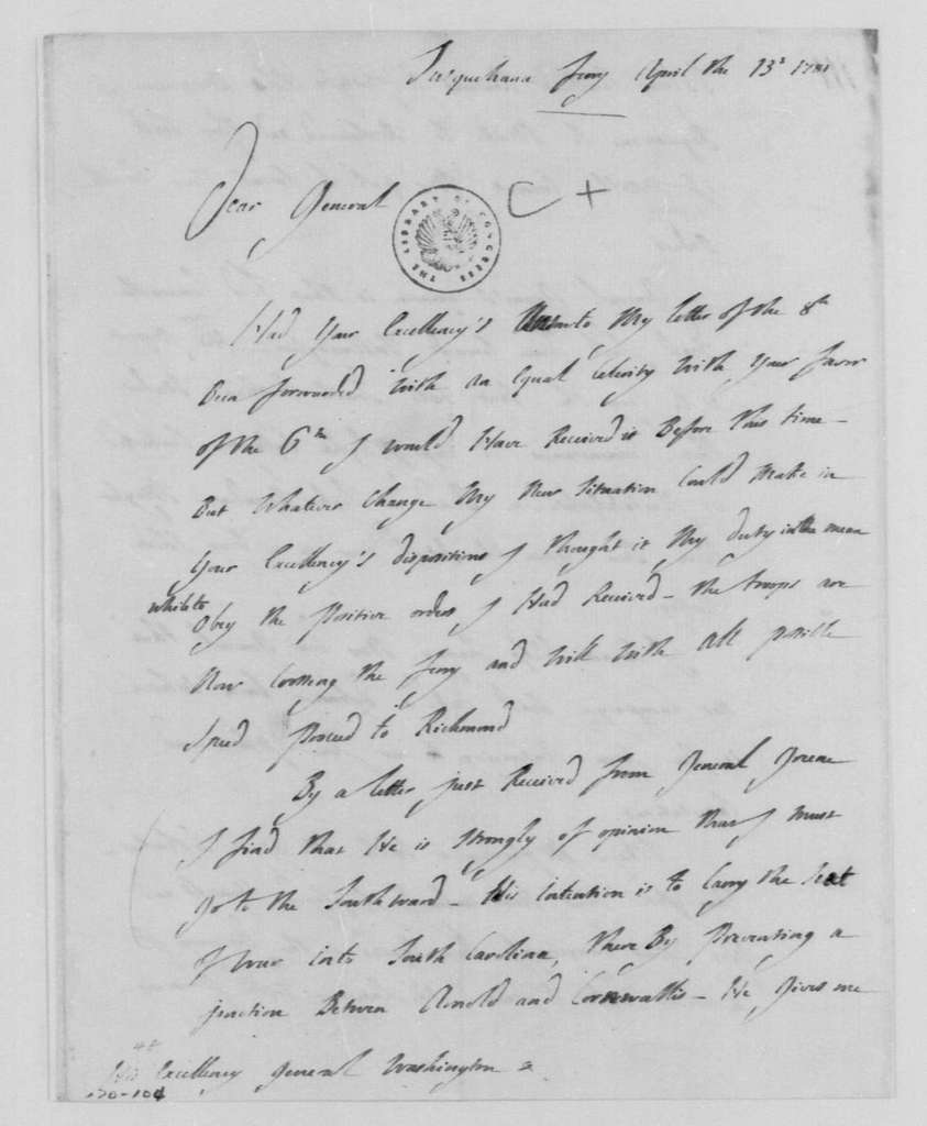 George Washington Papers, Series 4, General Correspondence: Marie Joseph Paul Yves Roche Gilbert du Motier, Marquis de Lafayette to George Washington, April 13, 1781